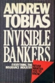 Invisible Bankers: Everything the Insurance…