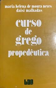 Curso de grego : propedêutica –…
