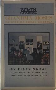 Grandma Moses: Painter of Rural America…
