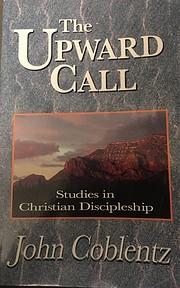 The upward call : studies in Christian…