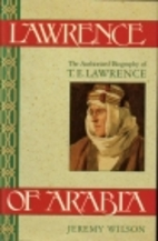 Lawrence of Arabia: The Authorized Biography…