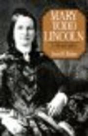 Mary Todd Lincoln: A Biography – tekijä:…