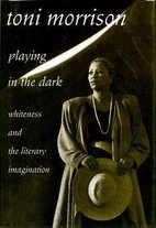 Playing in the Dark : Whiteness and the…