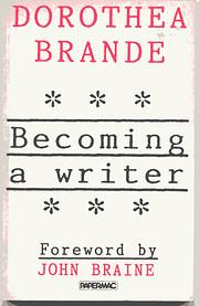 Becoming a Writer de Dorothea Brande