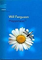 Happiness™️ by Will Ferguson