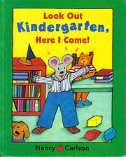 Look Out Kindergarten, Here I Come af Nancy…