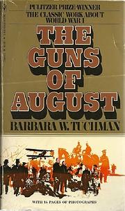 The Guns of August de Barbara W. Tuchman