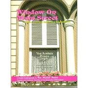 Window on Main Street: 35 Years of Creating…