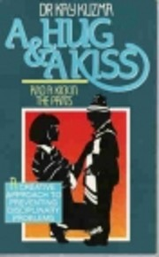 A Hug and a Kiss and a Kick in the Pants por…