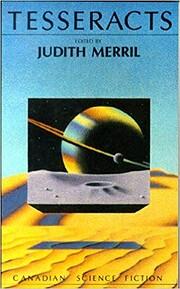 Tesseracts – tekijä: Judith Merrill