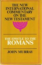 The Epistle to the Romans: The English Text…