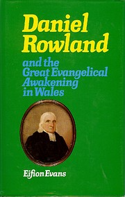 Daniel Rowland and the Great Evangelical…