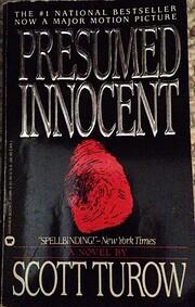 Presumed Innocent: A Novel von Scott Turow