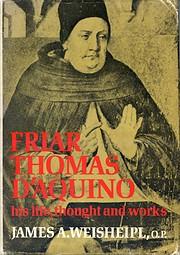 Friar Thomas D'Aquino: His Life,…