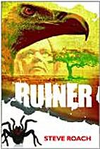 Ruiner by Steve Roach