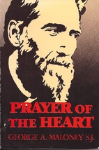Prayer of the Heart by George A. Maloney