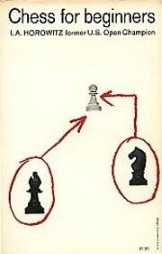 Chess For Beginners av Israel A. Horowitz