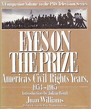 Eyes on the Prize: America's Civil Rights…