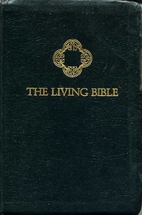 The Living Bible by Kenneth Nathaniel Taylor