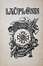 Lāčplēsis : Lāčplēša kara ordeņa…