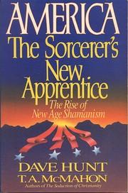 America, the Sorcerer's New Apprentice: The…