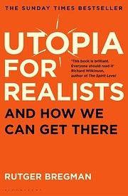 Utopia for Realists: And How We Can Get…
