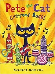 Pete the Cat: Crayons Rock! di James Dean