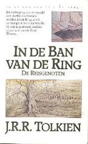 De reisgenoten por J.R.R. Tolkien