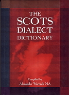 The Scots Dialect Dictionary by Alexander…