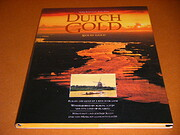 Dutch gold, solid gold : reality and gloss…