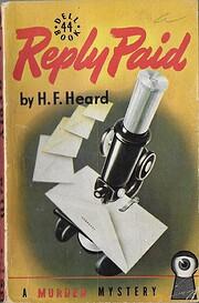 Reply Paid – tekijä: H.F. Heard