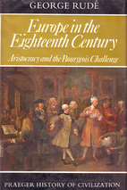 Europe in the 18th Century: Aristocracy and…
