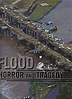 Flood horror and tragedy