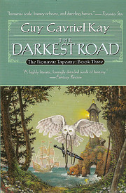 The Darkest Road (The Fionavar Tapestry,…