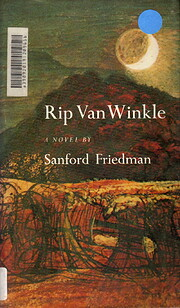 Rip Van Winkle by Sanford Friedman