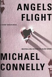 Angels Flight (Harry Bosch) von Michael…
