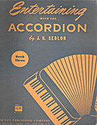 Entertaining with the Accordion - Book Three…