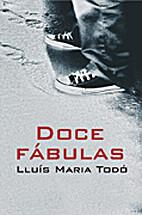 Doce Fabulas/ Twelve Fables (Salir del…