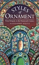 Styles of Ornament From Antiquity to The by…