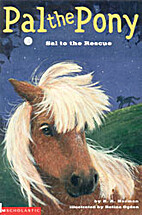 Pal the Pony Sal to the Rescue by R. A.…