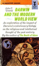 Darwin and the Modern World View by John C.…