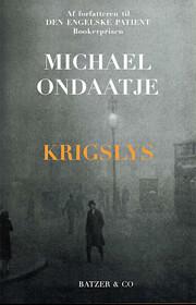 Krigslys – tekijä: Michael Ondaatje