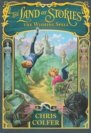 The Land of Stories the Wishing Spell…