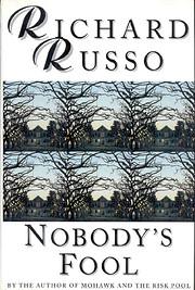 Nobody's Fool – tekijä: Richard Russo