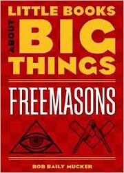 Little Books About Big Things: Freemasons de…
