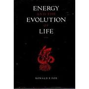 Energy and the Evolution of Life de Ronald…