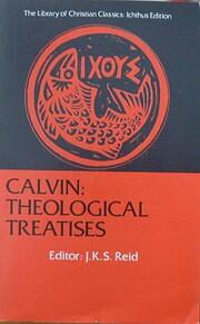 Calvin: Theological Treatises por Jean…