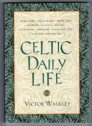 Celtic Daily Life de V. Walkley