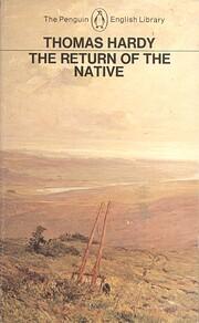 The Return of the Native (Penguin Classics)…