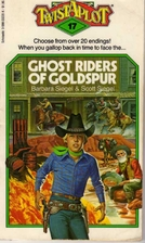 Ghost Riders of Goldspur by Barbara Siegel